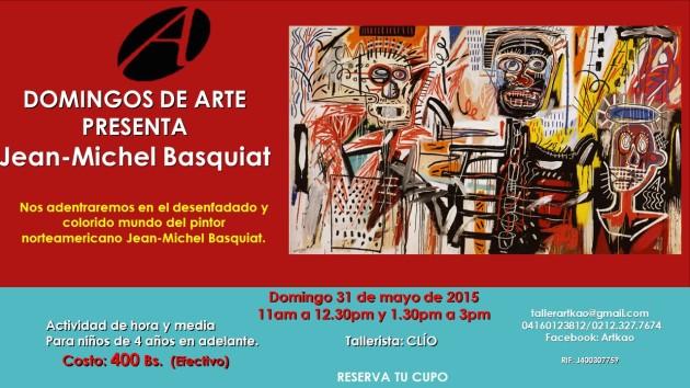 Jean-Michel Basquiat 31 de mayo