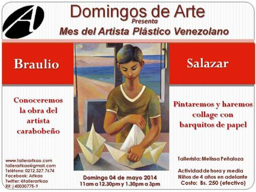 mes del artista nacional Braulio Salazar 4 de mayo