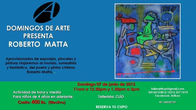Roberto Matta 07 de junio de 2015